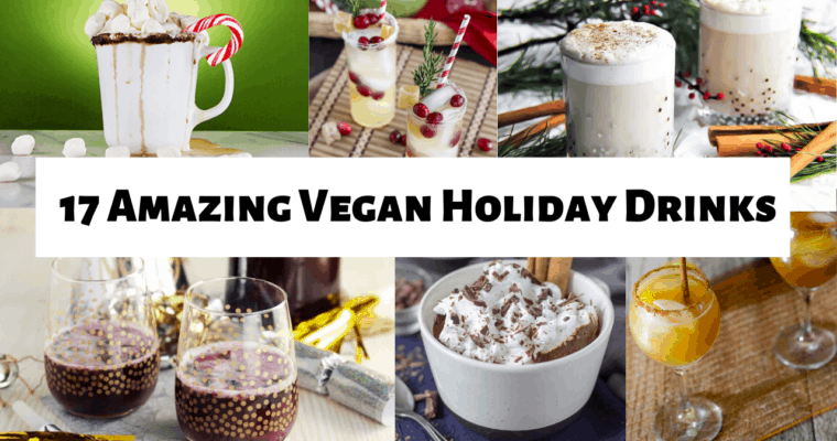 The 17 Yummiest Vegan Drinks for the Holiday Season