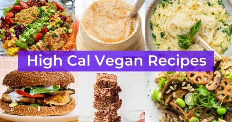 Vegan High Calorie Foods for Vegan Weight Gain