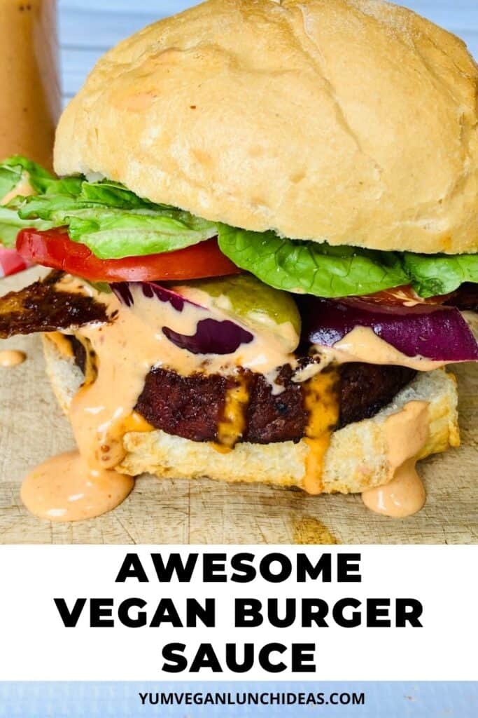 best vegan burger sauce recipe