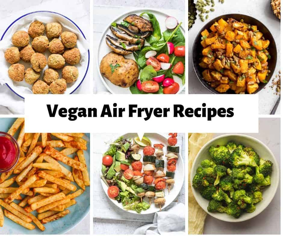 vegan air fryer ideas