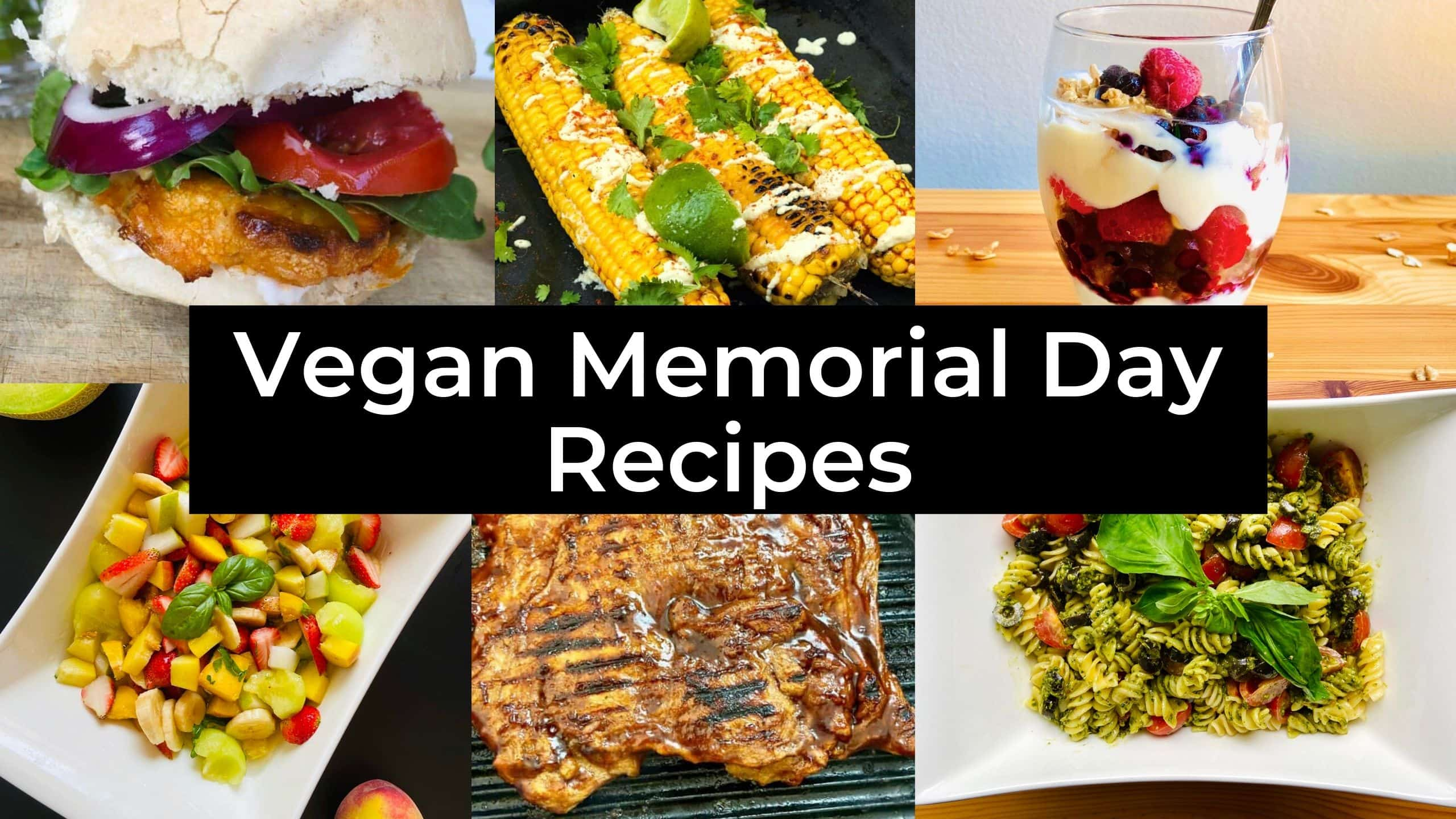 30 Vegan Memorial Day Recipes