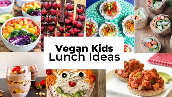 Vegan Kids Lunch Ideas | Kids Vegan Lunches