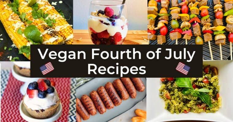 39 Vegan Fourth of July Recipes