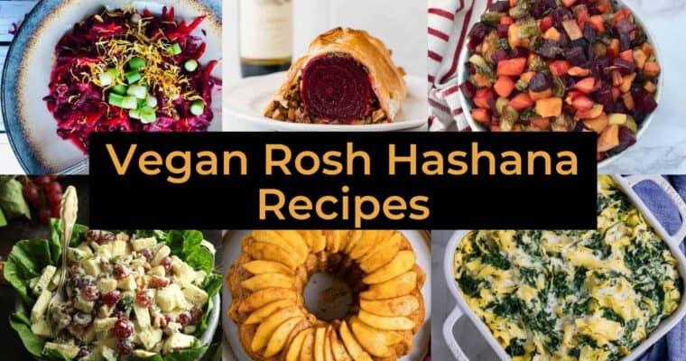 Delicious Vegan Rosh Hashana Recipes