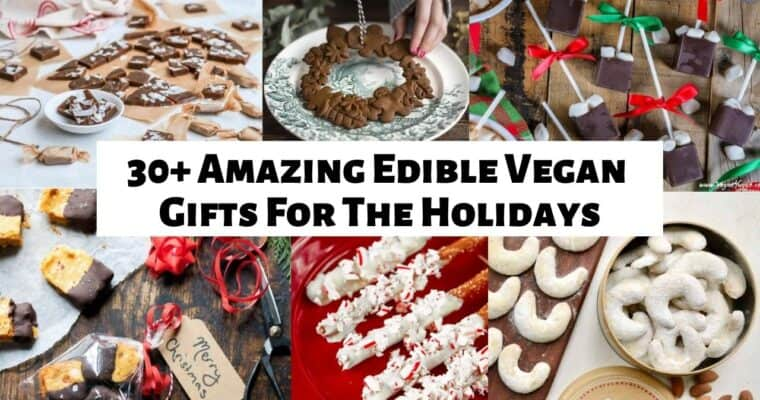 Amazing Vegan Food Gifts For The Holidays